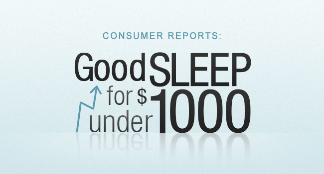 Consumer Reports' 2013 Mattress Guide Offers Tips on Getting Good Sleep For Under $1000