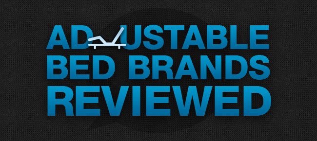 Top Adjustable Bed Brands Reviewed